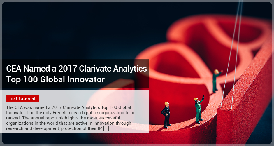 CEA Named a 2017 Clarivate Analytics Top 100 Global Innovator